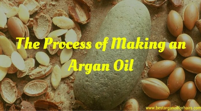 The Process of Making an Argan Oil