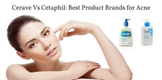 Cerave Vs Cetaphil- Best Product Brands for Acne-