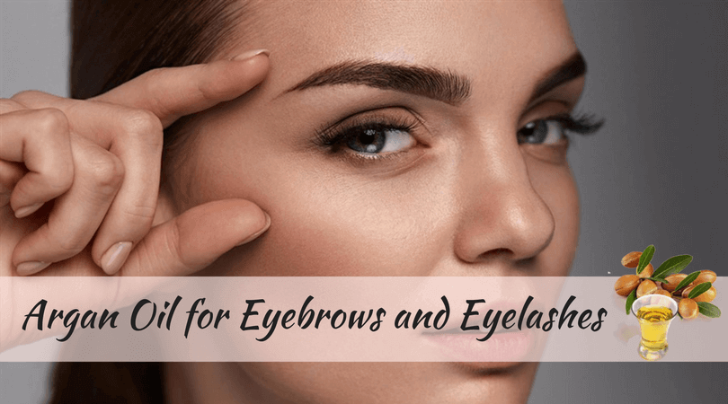 Argan Oil For Eyebrows And Eyelashes Grow Your Eyebrows Naturally